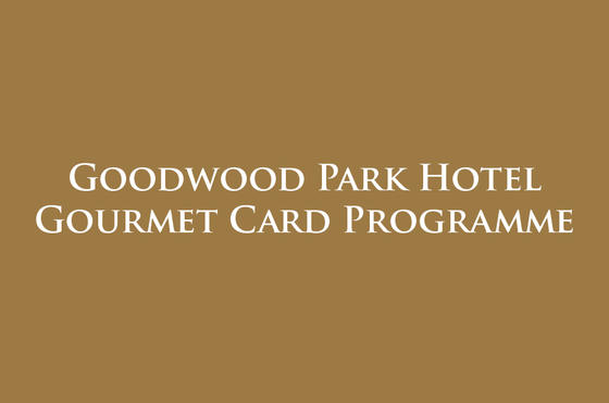 Gourmet Card Programme - Goodwood Park Hotel