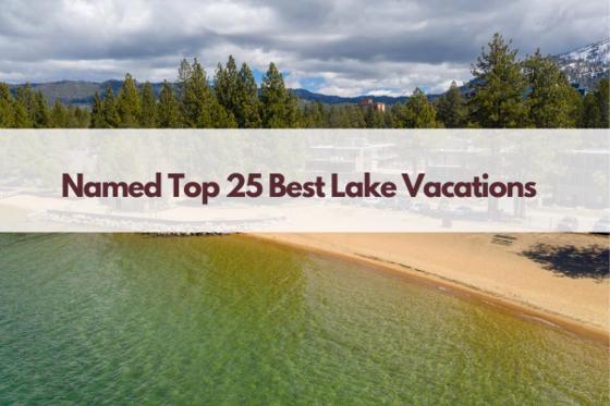 named top 25 lake vacations