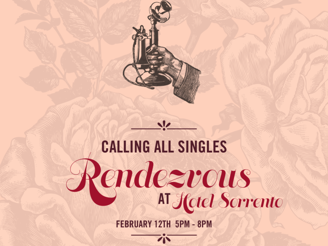 graphic with old vintage telephone and hang calling all singles rendezvous at hotel sorrento