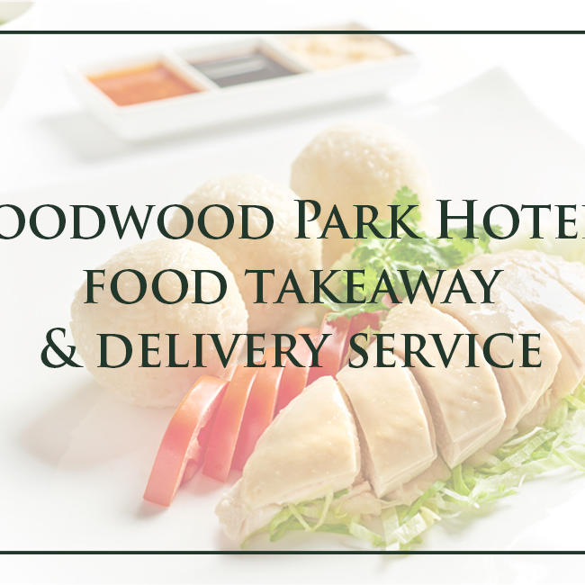 Goodwood Park Hotel's Food Takeaway & Delivery Service