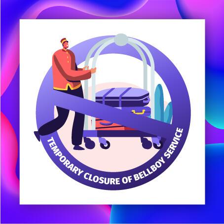 Temporary Closure of Bellboy Service