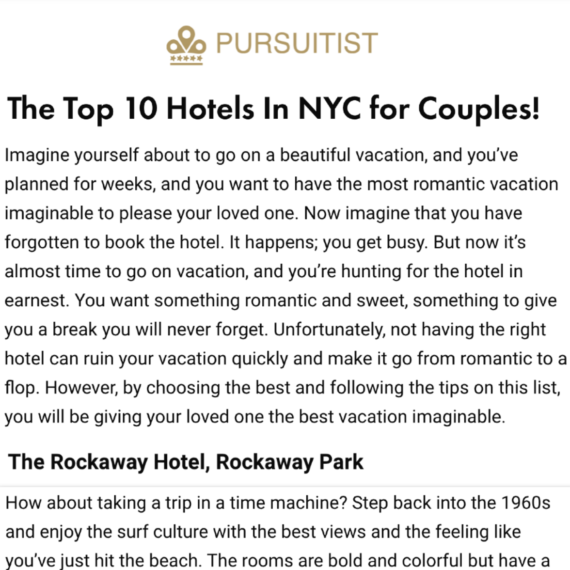 Article about The Rockaway Hotel in Pursuitist by David Lee