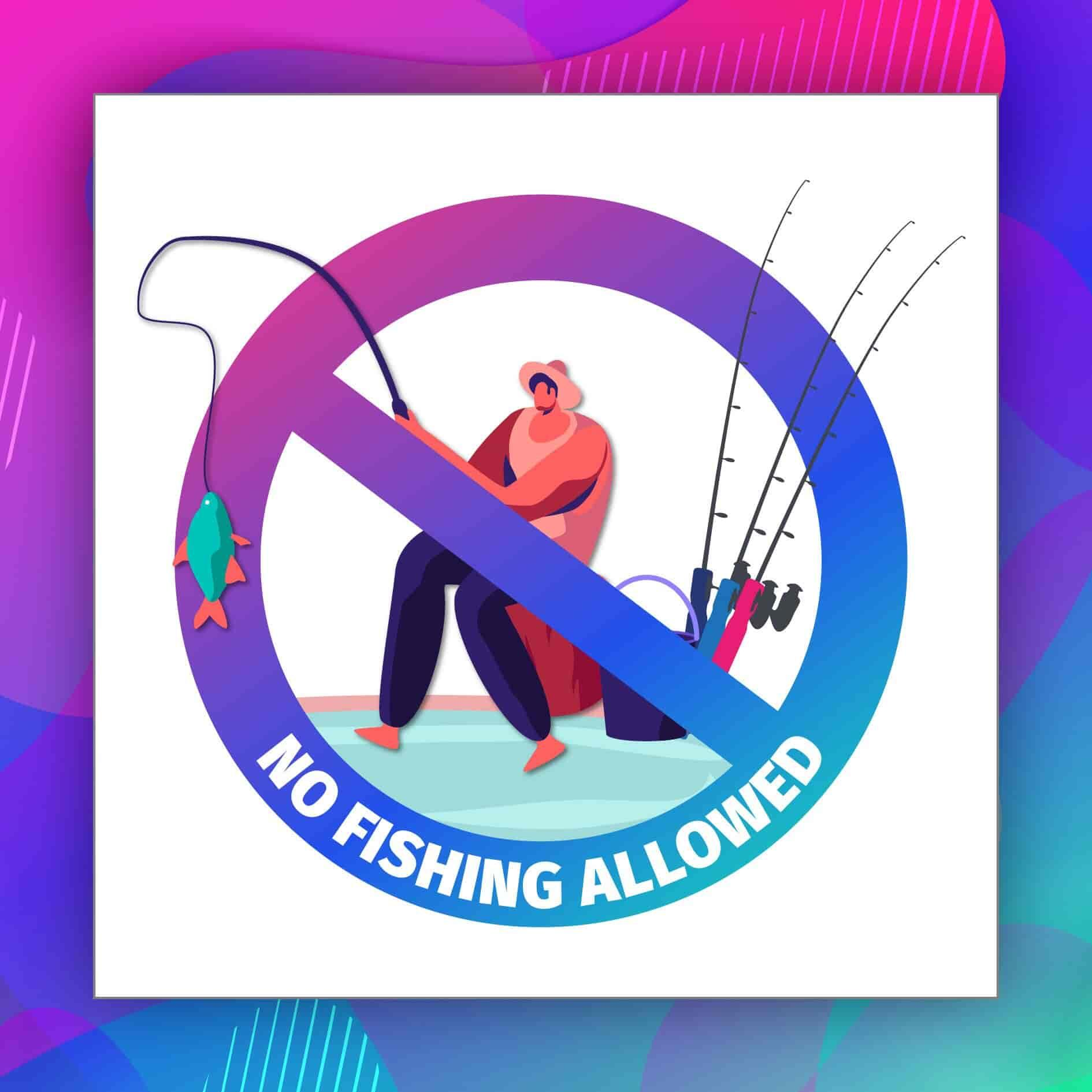 News 2020 - No Fishing Allowed Sign | Lexis Hibiscus® Port Dickson