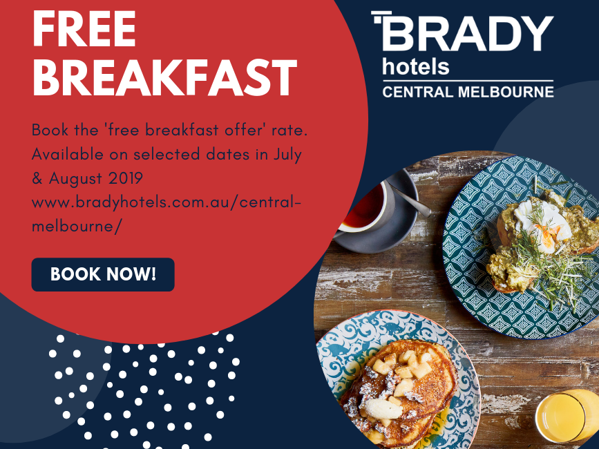 Free Breakfast at Brady Hotels Central Melbourne