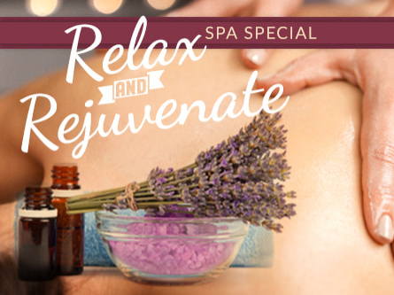 Relax and Rejuvenate Special -  Spa and Breakfast included