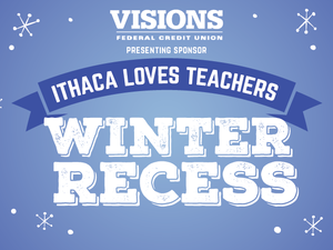 Ithace Loves Teachers Week - Special Rates