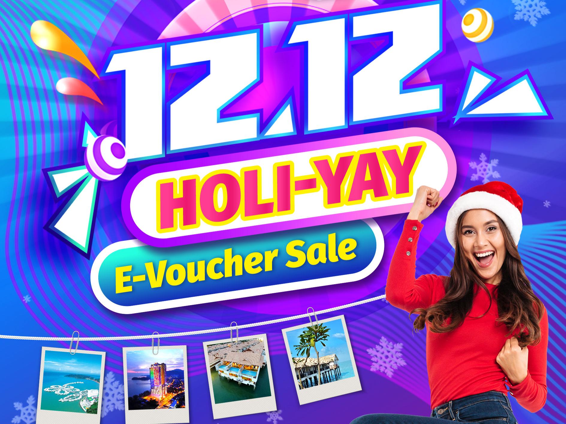 12.12 Holi-Yay E-Voucher Sale