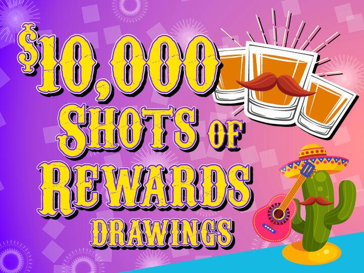 $10,000 Shot of Rewards Drawings Logo