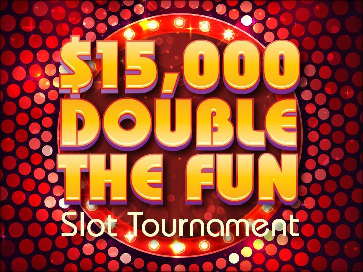 $15,000 Double the Fun Slot Tournament Logo