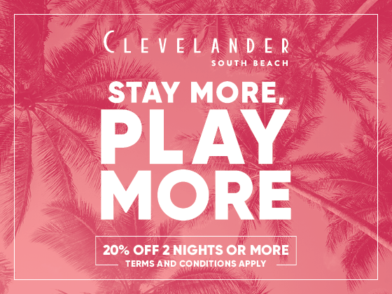 Poster of Stay More, Play More offer at Clevelander South Beach