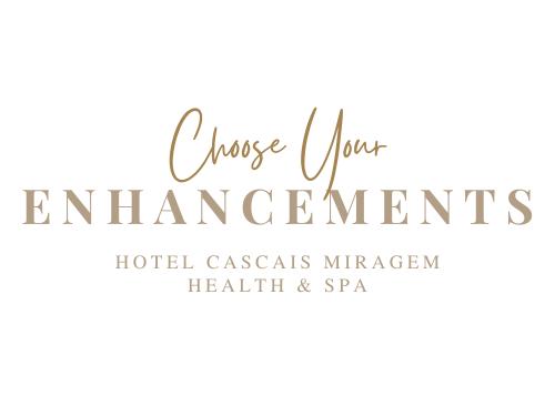 Enhancements - Hotel Cascais Miragem