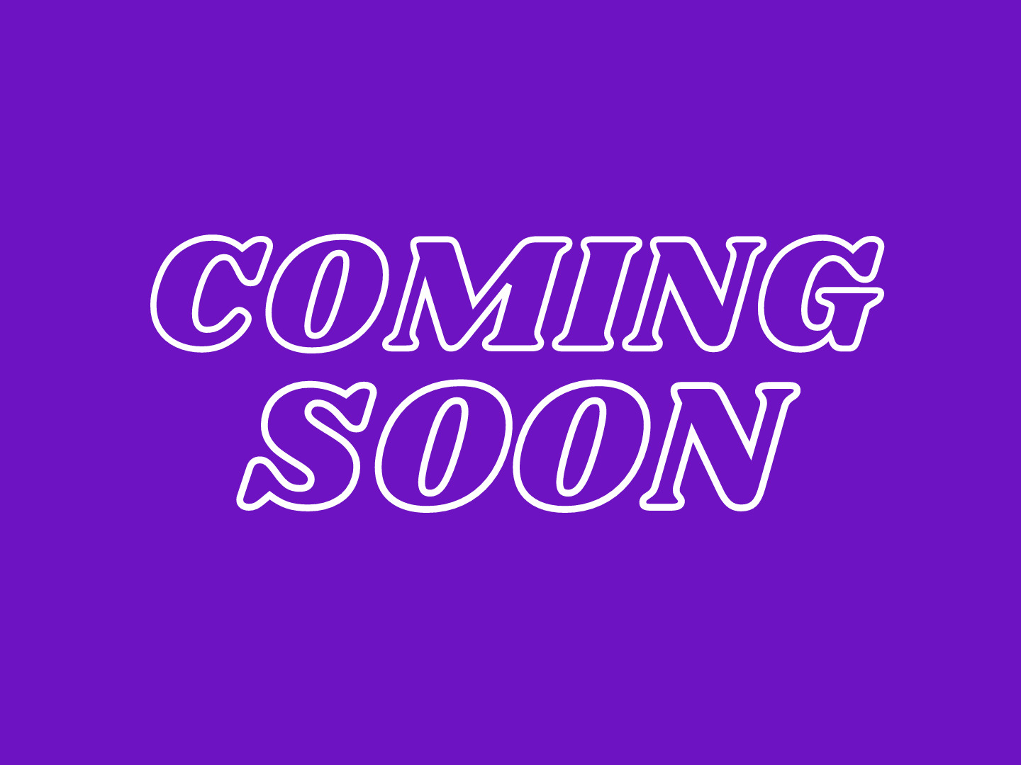 Coming soon written in white on a purple background