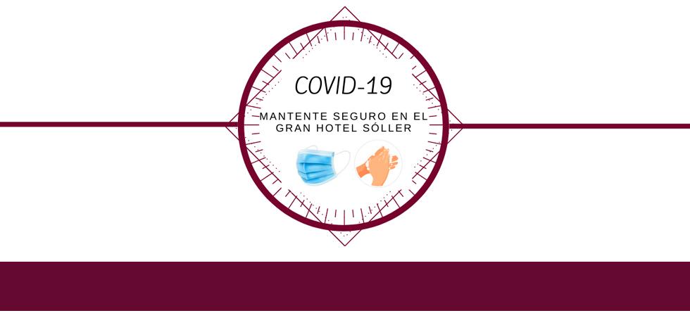 Medidas Covid 19 - Gran Hotel Soller